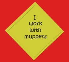 i work with muppets Baby Tee