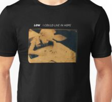 Low - I Could Live In Hope Unisex T-Shirt