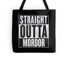 Straight Outta Mordor Tote Bag