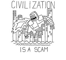 Civilization is a Scam (with robot) Photographic Print
