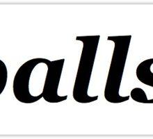 balls. Sticker