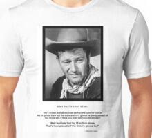 John Wayne Isn't Dead-Black font Unisex T-Shirt