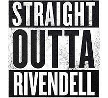 Straight Outta Rivendell Photographic Print