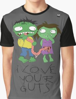 I Love Your Guts Graphic T-Shirt