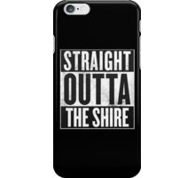 Straight Outta The Shire iPhone Case/Skin