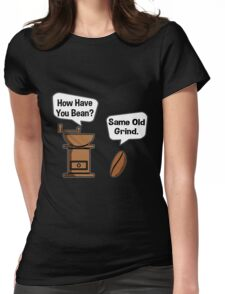 Coffee Bean Grinder Womens Fitted T-Shirt