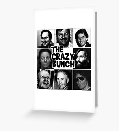 The Crazy Bunch Greeting Card