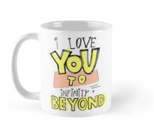 To Infinity and Beyond Mug