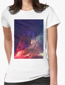 STAY WEIRD ~ T-Shirt
