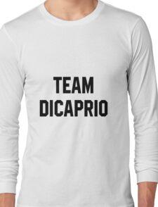 Team Dicaprio - Black Text Long Sleeve T-Shirt