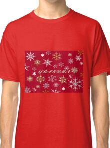 To Grandma At Christmas Greeting With Snowflakes Classic T-Shirt