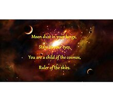 Moon Dust in Your Lungs Photographic Print