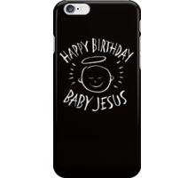 Happy Birthday Baby Jesus - Religious Chalkboard Merry Christmas - Chalk iPhone Case/Skin
