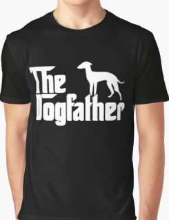 The Dogfather Italian Greyhound Graphic T-Shirt