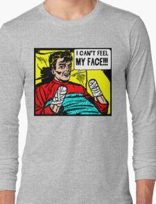 Can't Feel My Face Long Sleeve T-Shirt