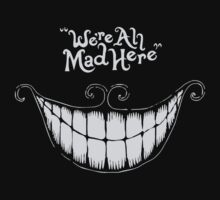 We're All Mad Here Alice In Wonderland Cheshire Cat by Shawns-Store