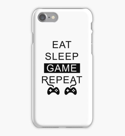 Eat Sleep Game Repeat iPhone Case/Skin