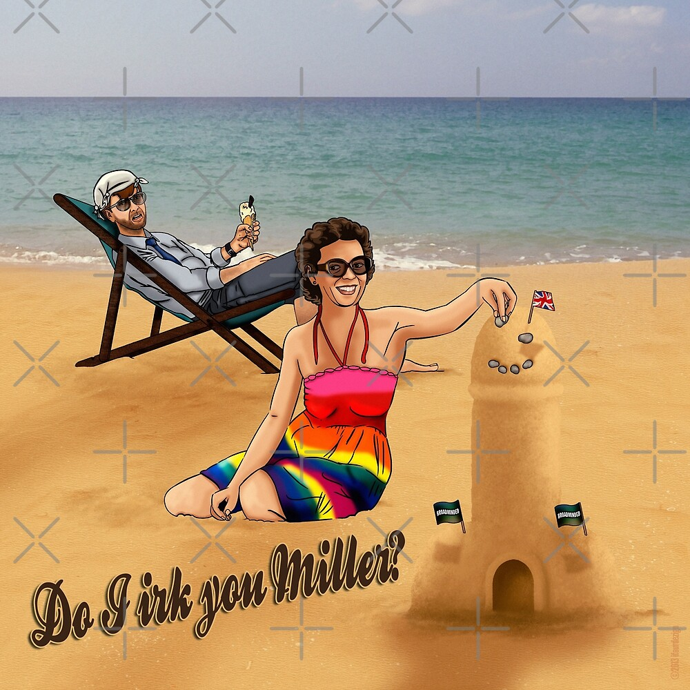 Do I Irk You Miller? - BC1 by ifourdezign