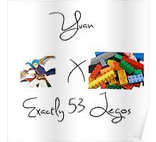 Yuan x Exactly 53 Legos Poster
