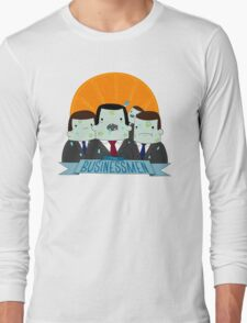 The Business Men Long Sleeve T-Shirt