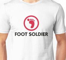 I am a foot soldier Unisex T-Shirt