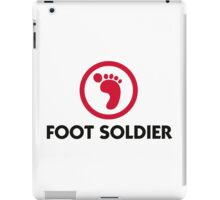 I am a foot soldier iPad Case/Skin