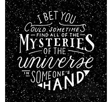 All of the Mysteries of the Universe Photographic Print