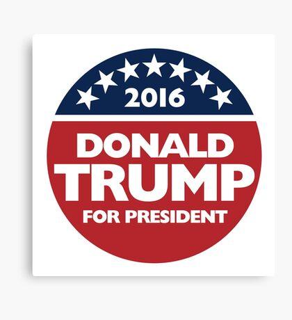 Donald Trump for president 2016 Canvas Print