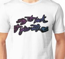 Sing It Back If You're With Me Unisex T-Shirt