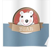 Happy Bear White Poster