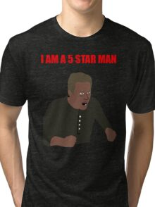 I am a 5 star man Tri-blend T-Shirt