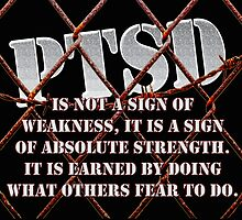 PTSD is not a sign of weakness... by Buckwhite