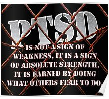 PTSD is not a sign of weakness... Poster