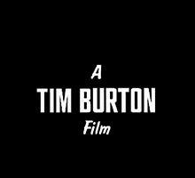 Tim Burton. by Alienoir