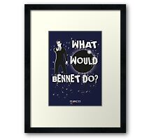 Heroes: What would Bennet do? Framed Print