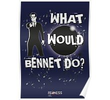 Heroes: What would Bennet do? Poster