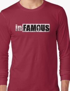 Infamous Game Long Sleeve T-Shirt