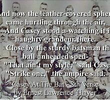 Casey At The Bat Verse 8 - Ernest Lawrence Thayer by CrankyOldDude