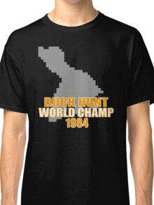 Duck Hunt Gaming Quote Classic T-Shirt