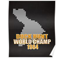Duck Hunt Gaming Quote Poster