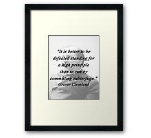 High Principle - Grover Cleveland Framed Print