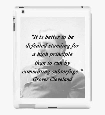 High Principle - Grover Cleveland iPad Case/Skin