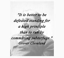 High Principle - Grover Cleveland Unisex T-Shirt