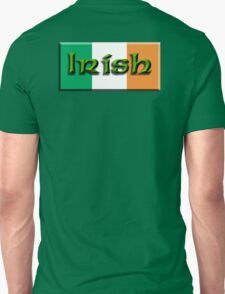 IRISH, IRISH & PROUD OF IT, IRELAND, IRELAND & FLAG, EIRE T-Shirt
