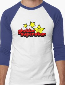 Ghetto Superstar Funny Quote Men's Baseball ¾ T-Shirt
