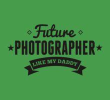 Future Photographer Like My Daddy One Piece - Short Sleeve