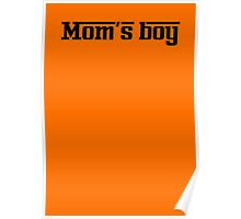 Mom's boy Poster