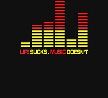 Life Sucks Music Quote T-Shirt