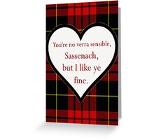 I like ye fine.  Greeting Card