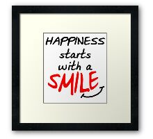 Happiness starts with a smile Framed Print